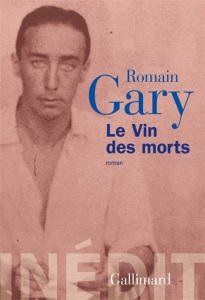 vin_des_morts_romain_gary_inedit_gallimard