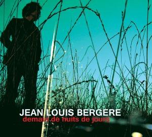 Jean-Louis-Bergere-Demain-De-Nuits-De-Jours